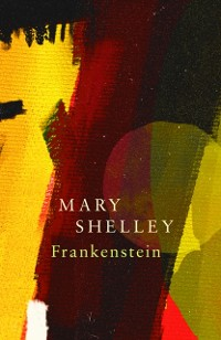 Cover Frankenstein; Or, The Modern Prometheus (Legend Classics)