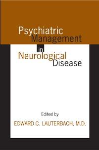 Cover Psychiatric Management in Neurological Disease