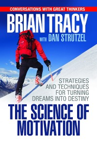 Cover The Science of Motivation