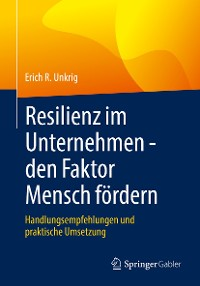 Cover Resilienz im Unternehmen - den Faktor Mensch fördern