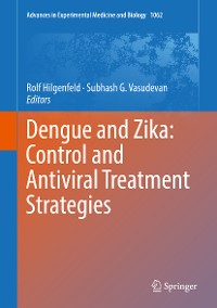 Cover Dengue and Zika: Control and Antiviral Treatment Strategies