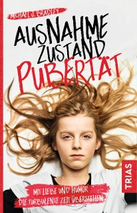 Cover Ausnahmezustand Pubertät