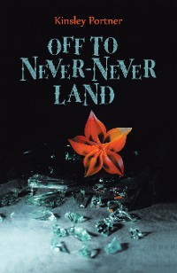 Cover Off to Never-Never Land