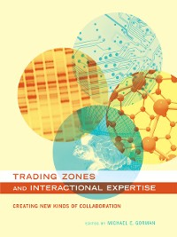 Cover Trading Zones and Interactional Expertise