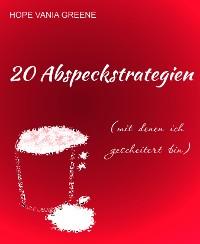 Cover 20 Abspeckstrategien (mit denen ich gescheitert bin)
