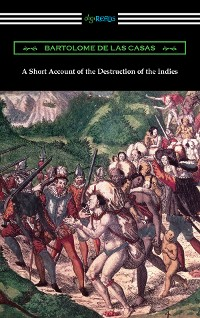 Cover A Short Account of the Destruction of the Indies