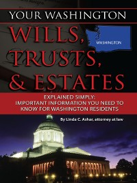 Cover Your Washington Wills, Trusts, & Estates Explained Simply