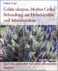 Cover Colitis ulcerosa, Morbus Crohn Behandlung mit Homöopathie und Schüsslersalzen