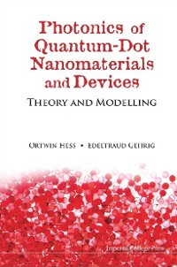 Cover Photonics Of Quantum-dot Nanomaterials And Devices: Theory And Modelling
