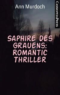 Cover Saphire des Grauens: Romantic Thriller