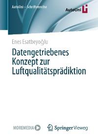 Cover Datengetriebenes Konzept zur Luftqualitätsprädiktion