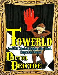 Cover Towerld Level 0018: The Lost Paradise of the Tricked, Dumped, and Downed