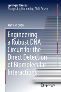 Cover Engineering a Robust DNA Circuit for the Direct Detection of Biomolecular Interactions