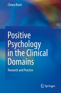 Cover Positive Psychology in the Clinical Domains