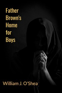 Cover Father Brown's Home for Boys