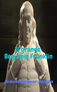 Cover Il grande Benjamin Franklin