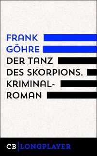 Cover Der Tanz des Skorpions. Kiez-Trilogie III