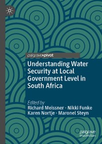 Cover Understanding Water Security at Local Government Level in South Africa