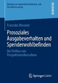 Cover Prosoziales Ausgabeverhalten und Spenderwohlbefinden