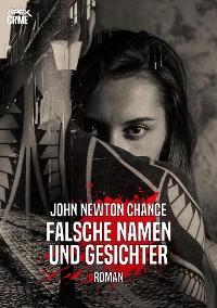 Cover FALSCHE NAMEN UND GESICHTER