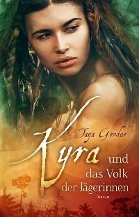 Cover Kyra und das Volk der Jägerinnen