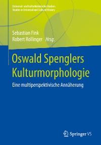 Cover Oswald Spenglers Kulturmorphologie
