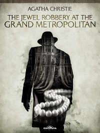 Cover The Jewel Robbery at the Grand Metropolitan