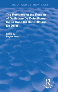 Cover Romance of the Rose or of Guillaume de Dole