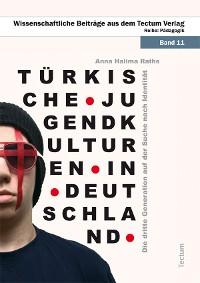 Cover Türkische Jugendkulturen in Deutschland