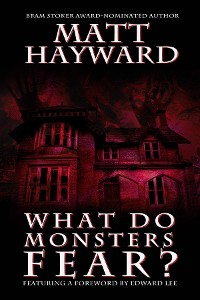 Cover What Do Monsters Fear?