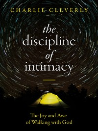 Cover The Discipline of Intimacy
