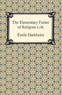 Cover The Elementary Forms of Religious Life