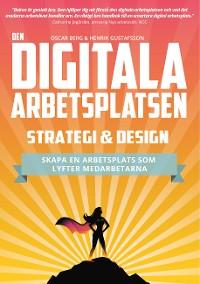 Cover Den digitala arbetsplatsen - Strategi och design