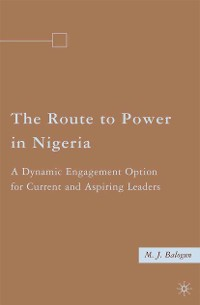 Cover The Route to Power in Nigeria