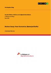 Cover Review Essay: Poor Economics (Banerjee/Duflo)