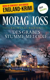 Cover Des Grabes stumme Melodie: Sara Selkirks dritter Fall