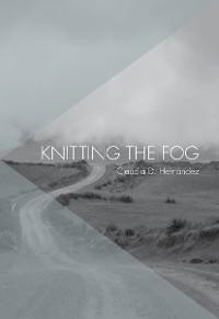 Cover Knitting the Fog