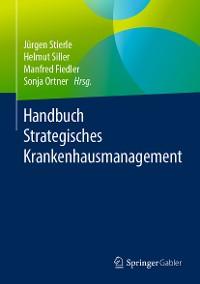 Cover Handbuch Strategisches Krankenhausmanagement