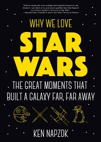 Cover Why We Love Star Wars