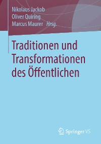 Cover Traditionen und Transformationen des Öffentlichen