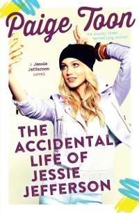 Cover Accidental Life of Jessie Jefferson