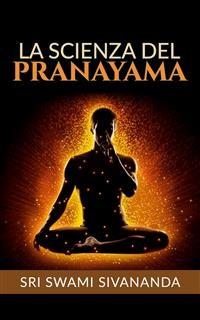 Cover La Scienza del Pranayama (Traduzione: David De Angelis)
