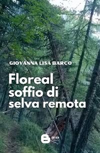 Cover Floreal soffio di selva remota