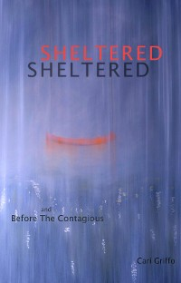 Cover Sheltered and Before The Contagious