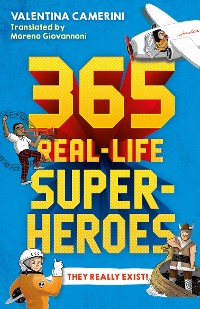 Cover 365 Real-Life Superheroes