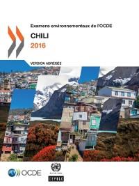 Cover Examens environnementaux de l'OCDE : Chili 2016 (Version abregee)
