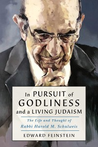 Cover In Pursuit of Godliness and a Living Judaism