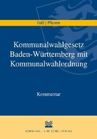 Cover Kommunalwahlgesetz Baden-Württemberg mit Kommunalwahlordnung