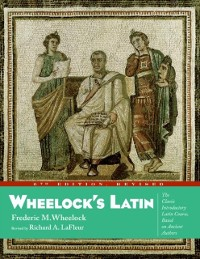 Cover Wheelock's Latin, 6th Edition Revised