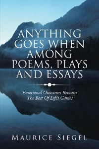 Cover Anything   Goes                     When Among Poems, Plays and Essays
